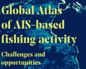 Challenges an opportunities - Global Atlas of AIS - based fishing activity